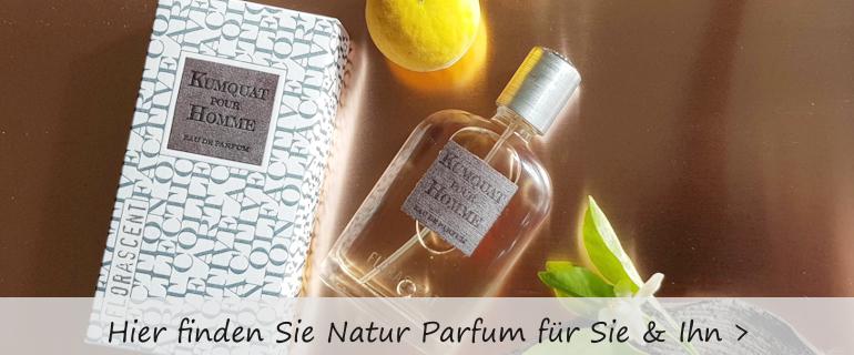 Natur Parfum für Sie und Ihn in vielen unterschiedlichen Duftrichtung.